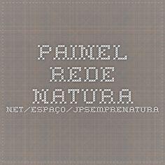 painel.rede.natura.net/espaço/jpsemprenatura