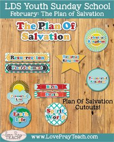 Plan of Salvation cut outs for February Youth Sunday School:Why is learning an important part of Heavenly Father's plan?
