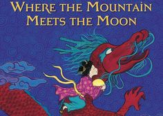 Read Globally: 10 Folktales, Fables, and Stories That Introduce Chinese Culture and History to Kids