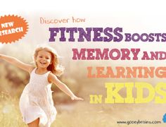 Discover how fitness boosts memory and learning in kids