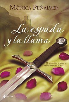 Mónica Peñalver, La espada y la llama http://www.nochenalmacks.com/