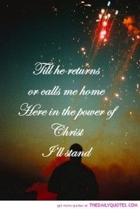 Till He returns or calls me home, Here in the power of Christ I'll stand ~ In Christ Alone (love the lights - it looks like Diwali! Christian Friendship Quotes, Christian Quotes, Christian Songs, Christian Faith, Give Me Jesus, My Jesus, Jesus Bible, Jesus Christ, Blessed Assurance