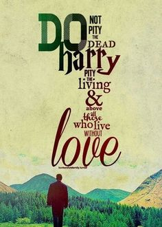 i kinda love this quote and harry potter <3 they make a perfect match cause yanno perfection ;3