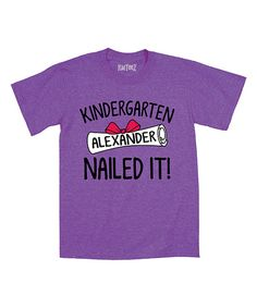 Look at this Purple 'Kindergarten Nailed It' Personalized Tee - Toddler & Kids on #zulily today!
