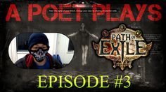 A Poet Plays - Path of Exile - Episode 3 (Hello Elreon. Old Names, Play S, Episode 3, Poet, You Changed, Old Things, Words, Movie Posters, Film Poster