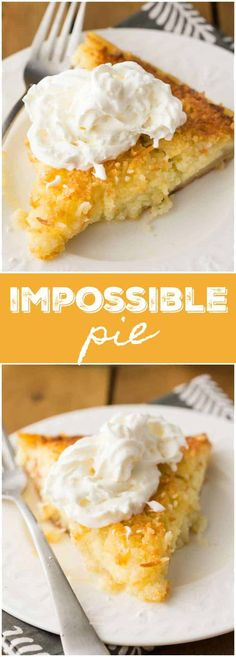 Impossible Pie - The easiest pie you will ever bake! It magically forms its own crust plus two delicious layers while baking. Köstliche Desserts, Delicious Desserts, Dessert Recipes, Impossible Coconut Pie, Oatmeal Pie, Strawberry Cream Pies, Strawberry Lemonade, Oreo, Easy Pie