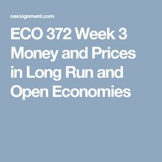 eco 372 week 3 reflection Author: ffeb5559e8c, catalog: eco 372 week 4 individual federal reserve presentation (2 ppt),  eco 561 week 3 learning team reflection.