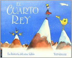 """Ted Sieger. """"El cuarto rey"""". Editorial Edelvives. (9 a 12 años)."""