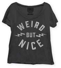 Weird | Buy Me Brunch