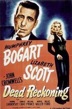 """""""Dead Reckoning"""" Humphrey Bogart and Lizabeth Scott 1947 Columbia"""