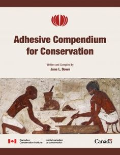 Adhesive compendium for conservation / written and compiled by Jane L. Down Ottawa : Canadian Conservation Institute, 2015 #novetatsbellesarts #maig #CRAIUB #UniBarcelona #UniversitatdeBarcelona