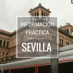 Información útil para tu visita a la capital andaluza.