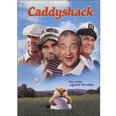 """Caddyshack - ....""""it's in the hole...."""".."""