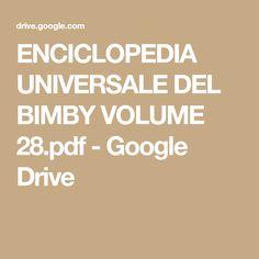 ENCICLOPEDIA UNIVERSALE DEL BIMBY VOLUME 28.pdf - Google Drive