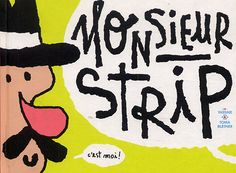 Monsieur Strip  par  Yassine de Vos