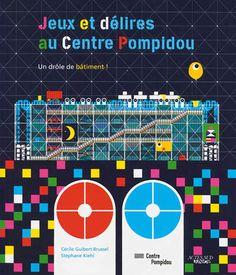 Jeux et délires au Centre Pompidou