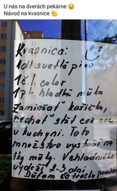 Tak si dobre pozrite oznam na dverách pekárne! Food And Drink, Bread, Tips, Dortmund, Breads, Sandwich Loaf