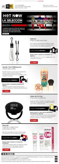 Newsletter - HOT NOW en Sephora. Acción de marketing on-line Journey Mapping, Marketing Plan, Sephora, Packaging, Branding, Activities, How To Plan, Hot, Socialism