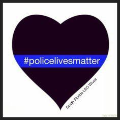 Police lives matter! #thinblueline