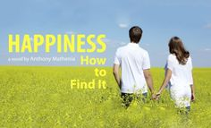 Happiness: How to Find It, Chapter Eight