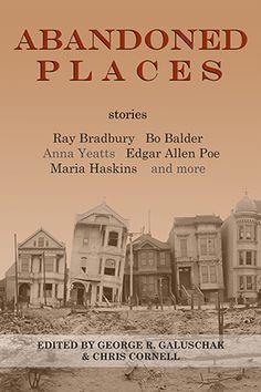 Shohola Press Accounces First Release, the ABANDONED PLACES Anthology – Shohola Press