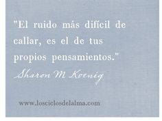 El ruido..Sharon M Koenig