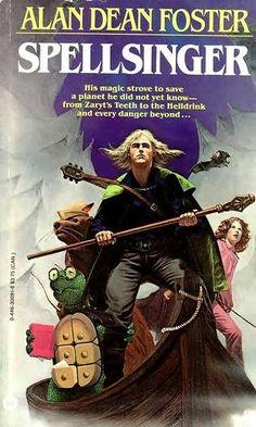 Spellsinger (Spellsinger, book by Alan Dean Foster Fantasy Book Covers, Book Cover Art, Fantasy Books, Fantasy Art, Cool Books, Sci Fi Books, My Books, Alan Dean Foster, Friend Book