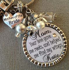 MOTHER of the BRIDE gift- PERSONALIZED keychain - mother of the groom, essence of life, love gave me roots, thank you gift