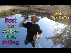 Best Fast Action Photo Setting - GoPro Tip #420 - YouTube