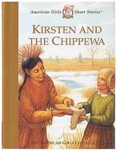 Kirsten and the Chippewa by Janet Shaw