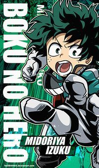 My Hero Academia Wallpapers Mobile Izuku Midori By Fadil089665 My Hero Academia Episodes Hero Poster Hero Wallpaper