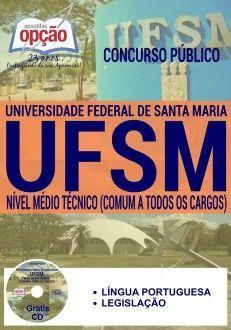 Apostila - COMUM AOS CARGOS DE NÍVEL MÉDIO / TÉCNICO - Universidade Federal de Santa Maria-RS (UFSM)