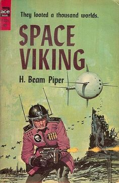 Space Viking H. Beam Piper | Flickr - Photo Sharing!
