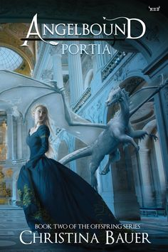 PORTIA, Book 2 in the Angelbound Offspring Series by Christina Bauer! #angels #demons #angelbound #book #cover #portia
