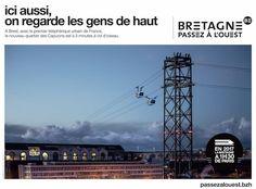 BRETAGNE PASSEZ À L'OUEST Region Bretagne, Corporate Communication, Brest, France, Paris, Utility Pole, Advertising, Copywriting, Touch