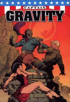 O, Merciful Heaves! : Captain Gravity | Art by Mark Schultz