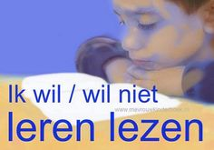 Hart onder de riem voor zwakke lezers (en hun ouders) | Mevrouw Kinderboek Primary Education, Primary School, School Pictures, Good Communication, School Hacks, Spelling, Coaching, Language, Teacher