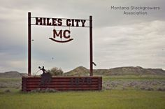 Welcome to Miles City, Miles City Montana, Big Sky Country, The Shining, Small Island, Past Life, Wild West, Malta, Rocky Mountains, Trivia