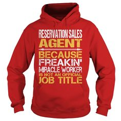 Awesome Tee For Reservation Sales Agent T-Shirts, Hoodies. Get It Now ==►…