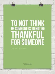 To not THINK of someone is to not be THANKFUL for someone #feistykindness365  facebook.com/feistykindness365