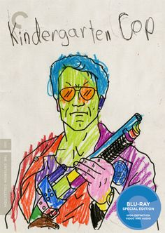 Kindergarten Cop gets a Criterion release? This has to be their best April Fool's prank yet. I actually would buy this. Look at that cover art -- sick!