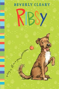 Ribsy by Beverly Cleary - a new look!