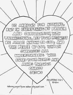 Coloring Pages for Kids by Mr. Adron: Be Anxious For Nothing, Philippians Free pr. Bible Coloring Pages, Free Printable Coloring Pages, Coloring Pages For Kids, Coloring Sheets, Coloring Books, Philippians 4 6 7, Coloring Pages Inspirational, Memory Verse, Vacation Bible School