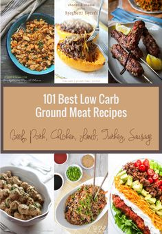 101 Best Low Carb Ground Meat Recipes - Keto and Paleo