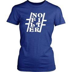 #NoFilter, White / Tee