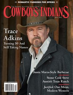 Trace on this month's cover of Cowboys and Indians magazine.