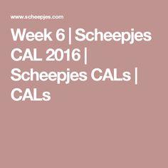 Week 6 | Scheepjes CAL 2016 | Scheepjes CALs | CALs