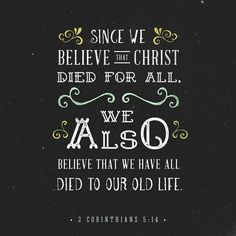 Christ's love has moved me to such extremes. His love has the first and last word in everything we do. He included everyone in his death so that everyone could also be included in his life a resurrection life a far better life than people ever lived on their own. #verseofthenight by @jannabae0527 via http://ift.tt/1RAKbXL