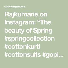 "Rajkumarie on Instagram: ""The beauty of Spring #springcollection #cottonkurti #cottonsuits #gopiskirts #lehengacholi"" Lehenga Saree, Sarees, Spring Collection, Kurti, Cotton, Beauty, Instagram, Beauty Illustration"