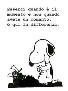 (da facebook) Love Me Quotes, Wise Quotes, Funny Quotes, Inspirational Quotes, Snoopy Love, Snoopy And Woodstock, Snoopy Quotes, Great Words, More Than Words